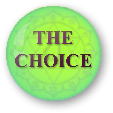 The Choice - The Law of One - The Ra material